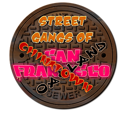 Street Gangs of SF-Oakland-Chinatown Log