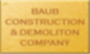 Baub Construction and Demolition Company