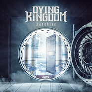 DYING KINGDOM - PARADISE