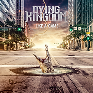 DYING KINGDOM - LIKE A GAME