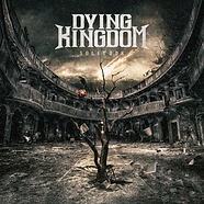 DYING KINGDOM - SOLITUDE