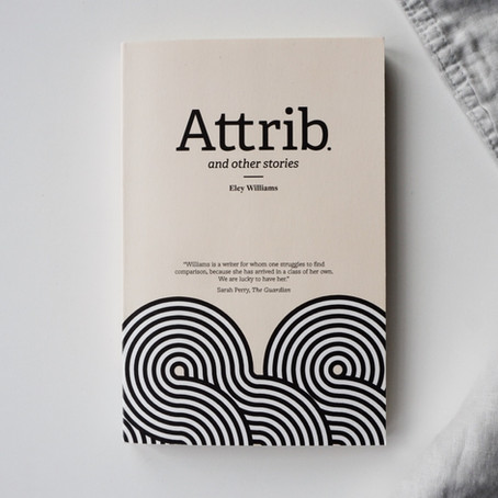 Book Review: Attrib. and other stories by Eley Williams