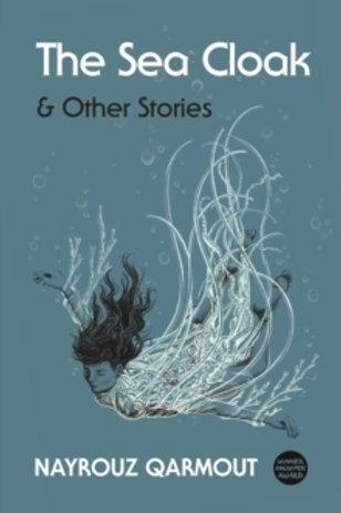 The Sea Cloak - Nayrouz Qarmout