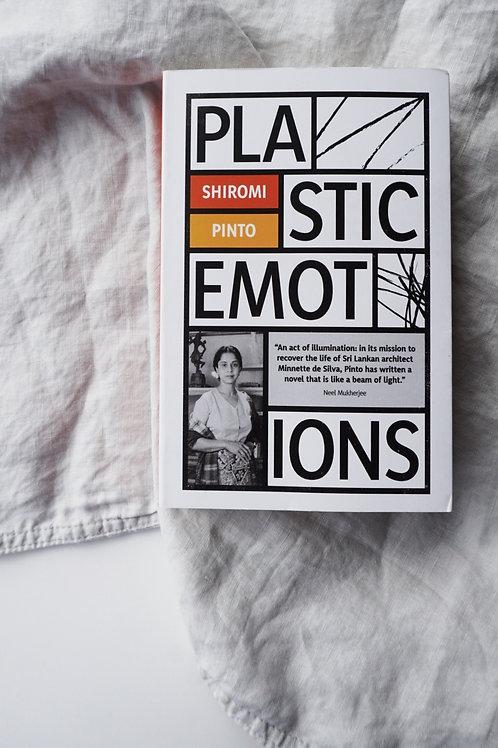 Plastic Emotions - Shiromi Pinto