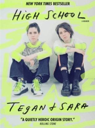 High School - Tegan & Sara Quin