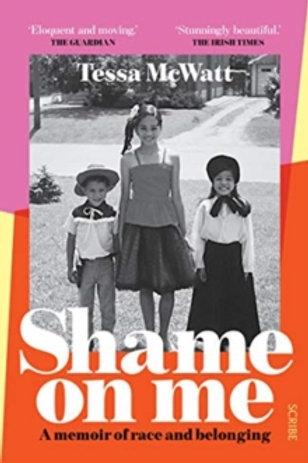 Shame On Me - Tessa McWatt