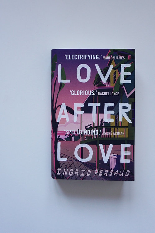 Love After Love - Ingrid Persaud