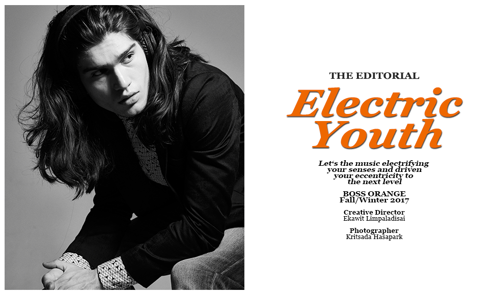 Fashion One Thailand The Editorial Fall/Winter 2017: Electric Youth
