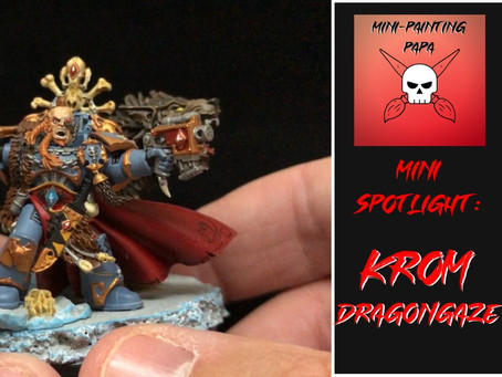 Mini Spotlight: Wolf Lord Krom Dragongaze