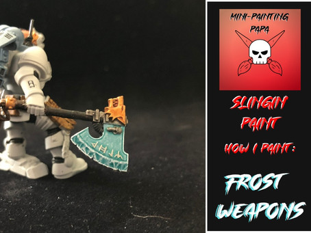 Slingin' Paint: Frost Weaponry