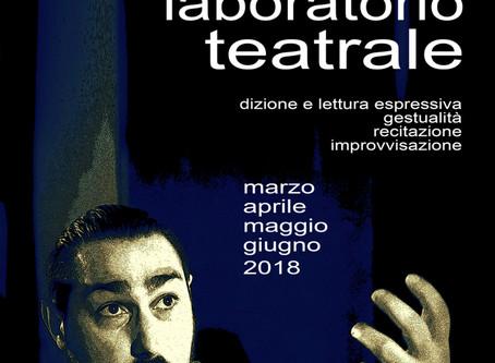 Laboratorio Teatrale - Marzo Aprile Maggio e Giugno