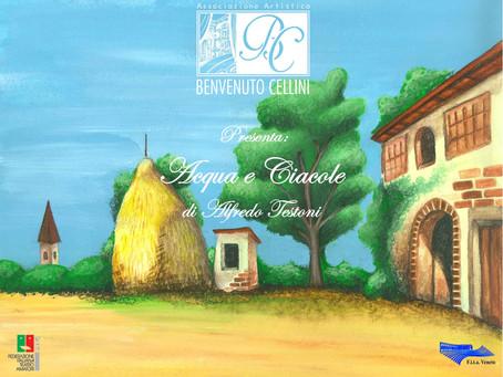 """Compagnia Teatrale Benvenuto Cellini   """"ACQUA E CIACOLE"""""""