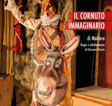 """Il Teatro Dei Pazzi - """"IL CORNUTO IMMAGINARIO"""""""