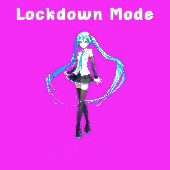 Lockdown Mode (feat. Hatsune Miku)