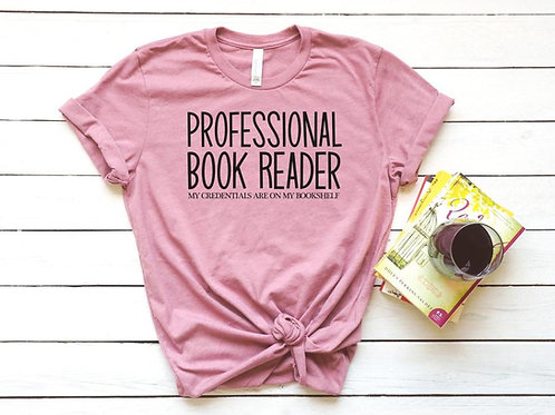 Professional Book Reader Tee