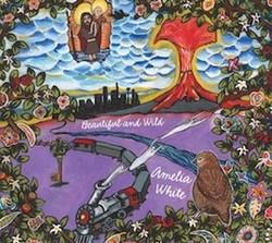 Amelia White - Beautiful & Wild