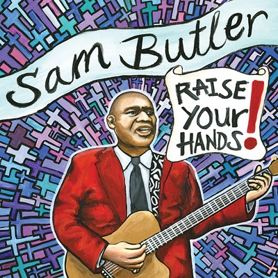 Sam Butler - Raise Your Hands