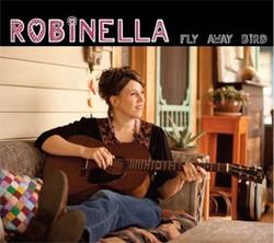 Robinella - Fly Away Bird