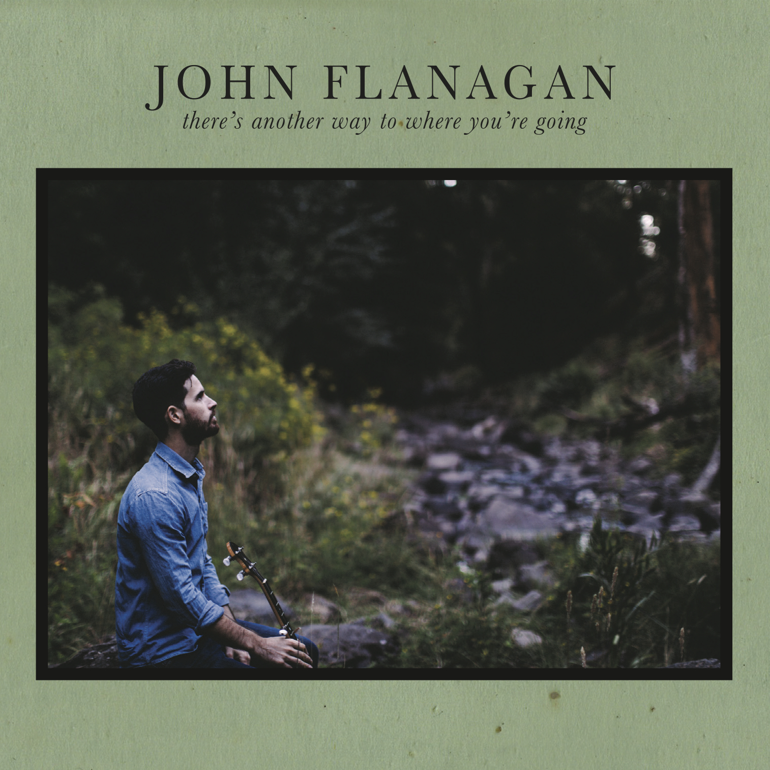 John Flanagan - There's Another Way