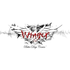 Winger - Better Days Coming