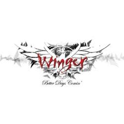 Winger - Better Days Coming