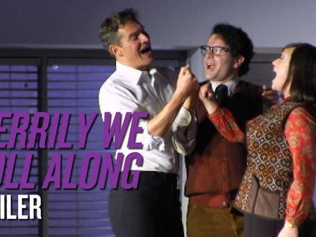 Merrily We Roll Along Trailer