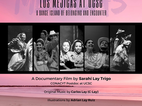 Los Mejicas at UCSC. A Dance Island of Belonging and Encounter.
