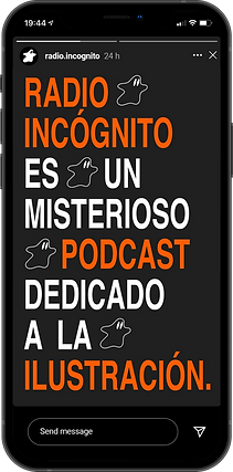 Branding for Radio Incógnito, a podcast about illustration. Iphone with instagram story