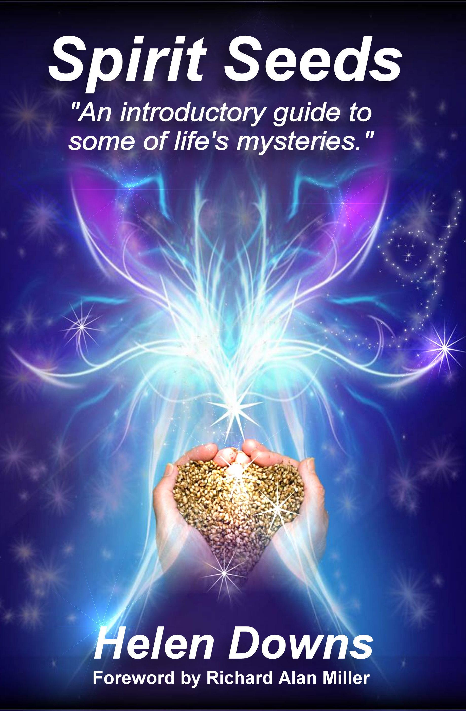 Spirit Seeds - by Helen Downs