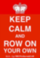 Keep Calm and Row On Your Own (Have a Co