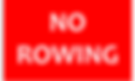 NO ROWING.png