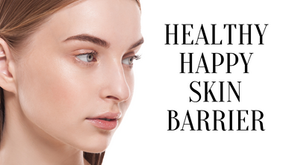 How Keeping Your Skin Barrier Healthy Supports Your Overall Skin Goals