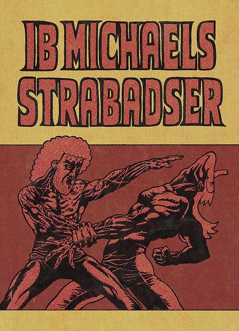Surreal Comic Book IB MICHAELS STRABADSER / Jacob Rask Nielsen