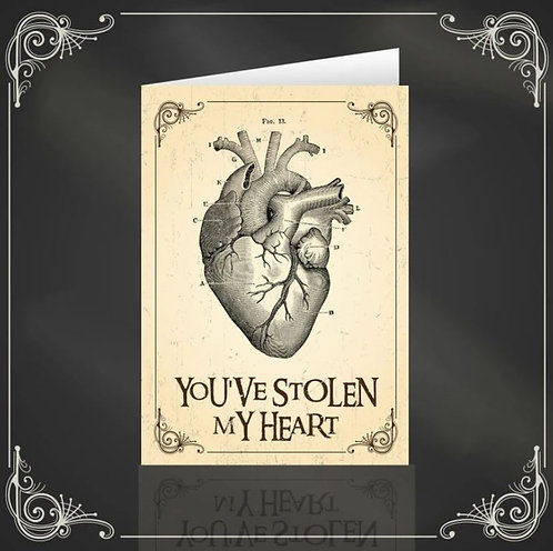 You've Stolen My Heart anatomic and gothic greeting card / The Crafty Burreato