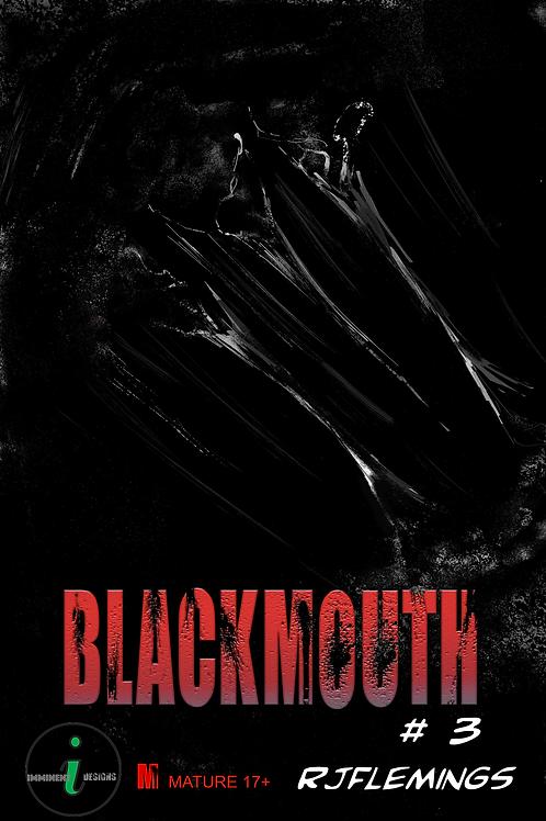 BLACKMOUTH#3
