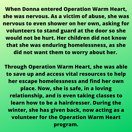 When Donna entered Operation Warm Heart,
