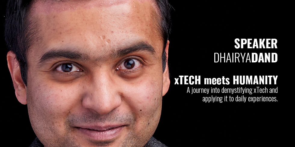 #7 EXPONENTIAL UPDATE: xTECH meets HUMANITY
