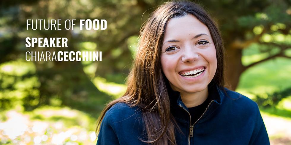 #10 Future of Food with Chiara Cecchini