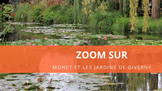 Zoom sur ... Claude Monet, le jardinier impressionniste de Giverny