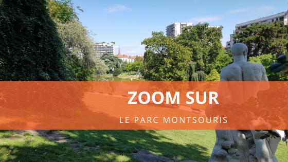 Zoom sur le parc Montsouris