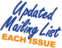 Updated Mailing List Each Issue
