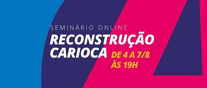 Seminário Reconstrução Carioca.jpeg