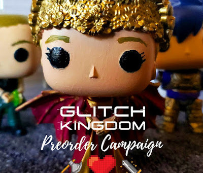 GLITCH KINGDOM PREORDER CAMPAIGN!