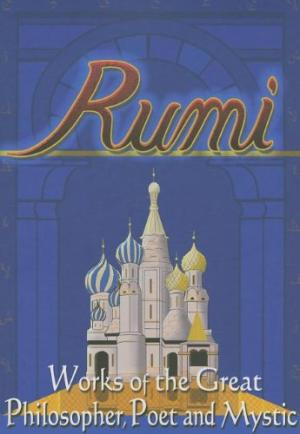 Works Of The Great - Jalal Rumi