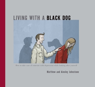 Living With A Black Dog - Matthew and Ainsley Johnston
