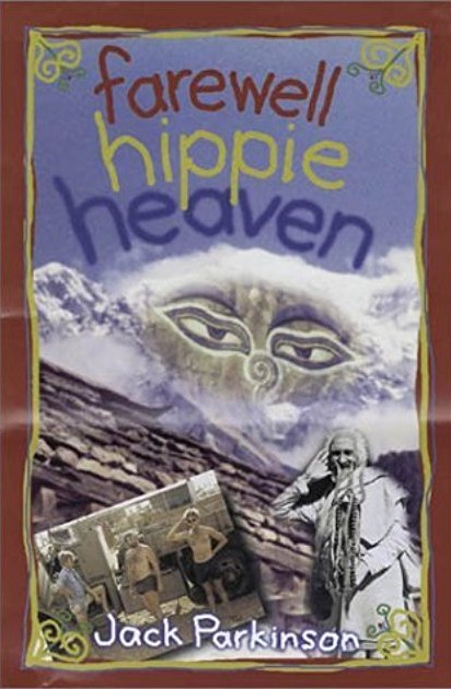 Farewell Hippy Heaven - Jack Parkinson_e