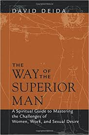 The Way Of Thr Superior Man - David Deida