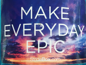 Make Every Day Epic?
