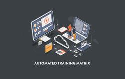 Automated Training Matrix Brandon Grotes