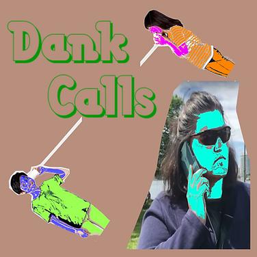 Dank Calls.png